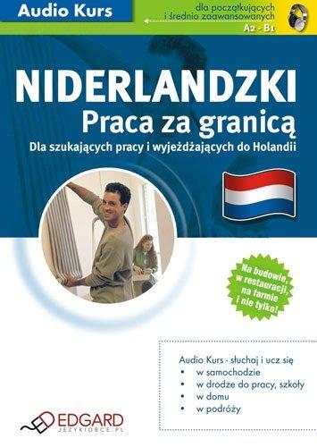 Niderlandzki Praca za granicą - Audiobook (Książka audio MP3) do pobrania w całości w archiwum ZIP