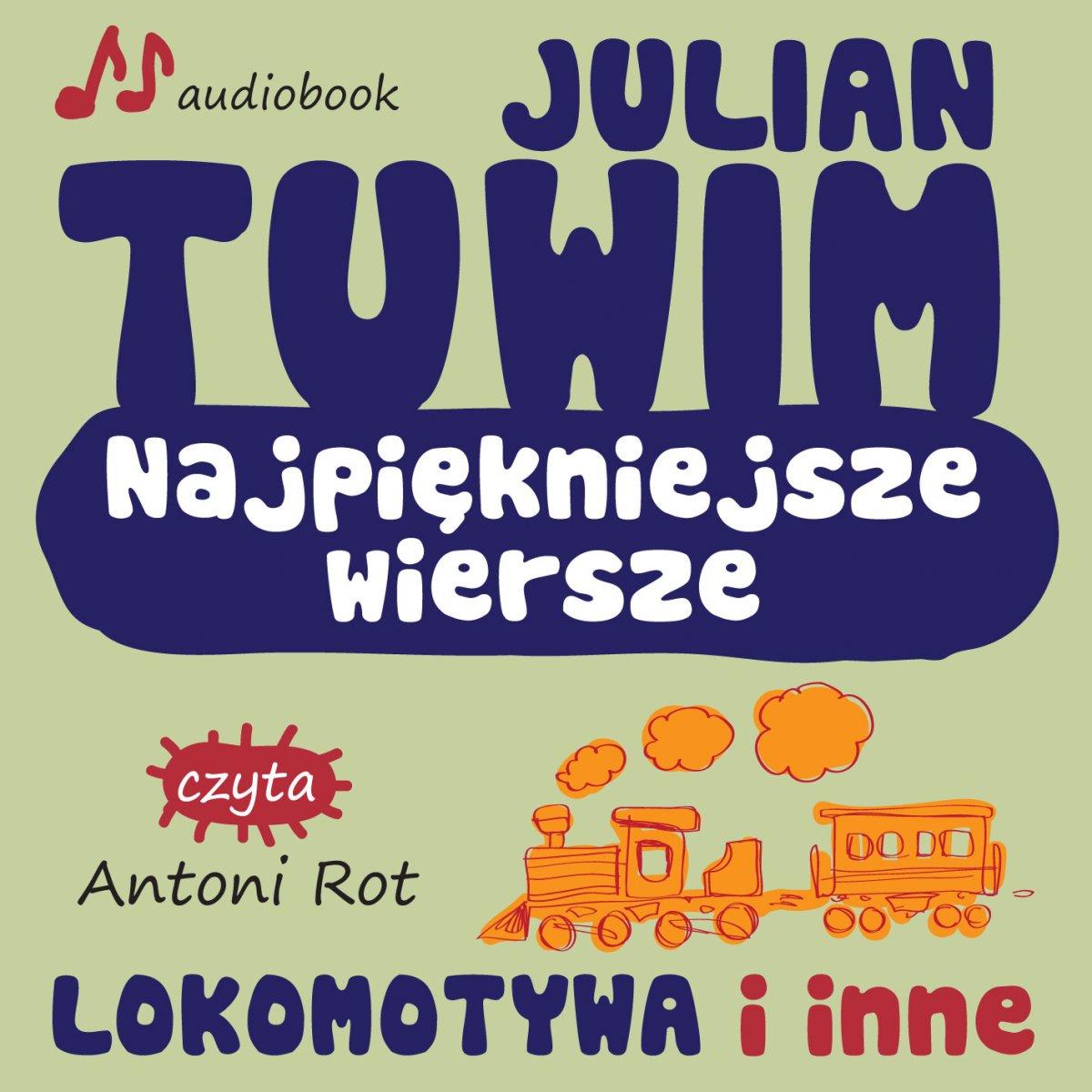 Najpiękniejsze wiersze - Lokomotywa i inne - Audiobook (Książka audio MP3) do pobrania w całości w archiwum ZIP
