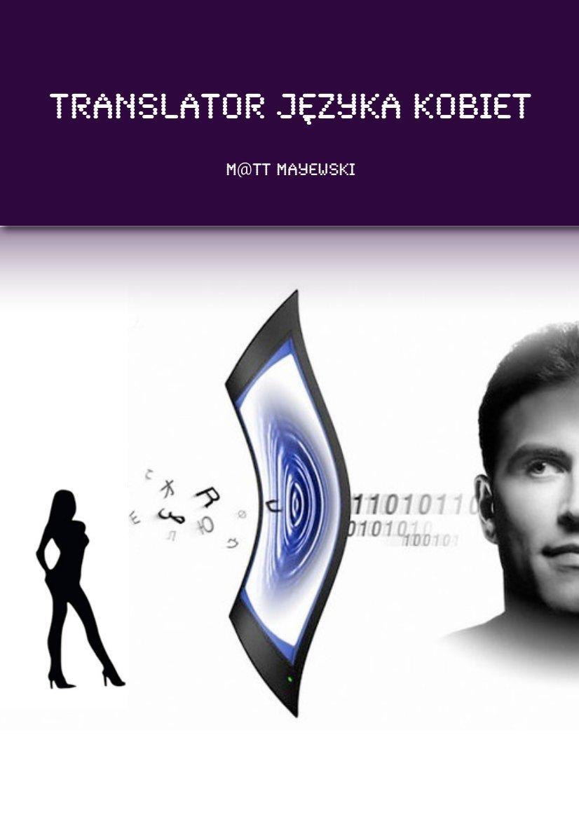 Translator języka kobiet - Ebook (Książka EPUB) do pobrania w formacie EPUB