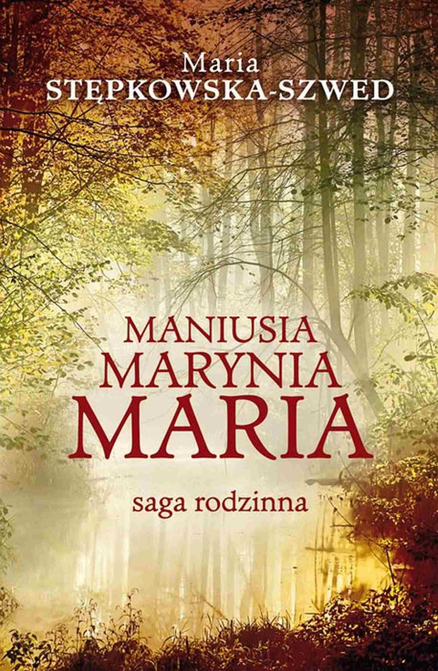 Maniusia Marynia Maria - Ebook (Książka EPUB) do pobrania w formacie EPUB