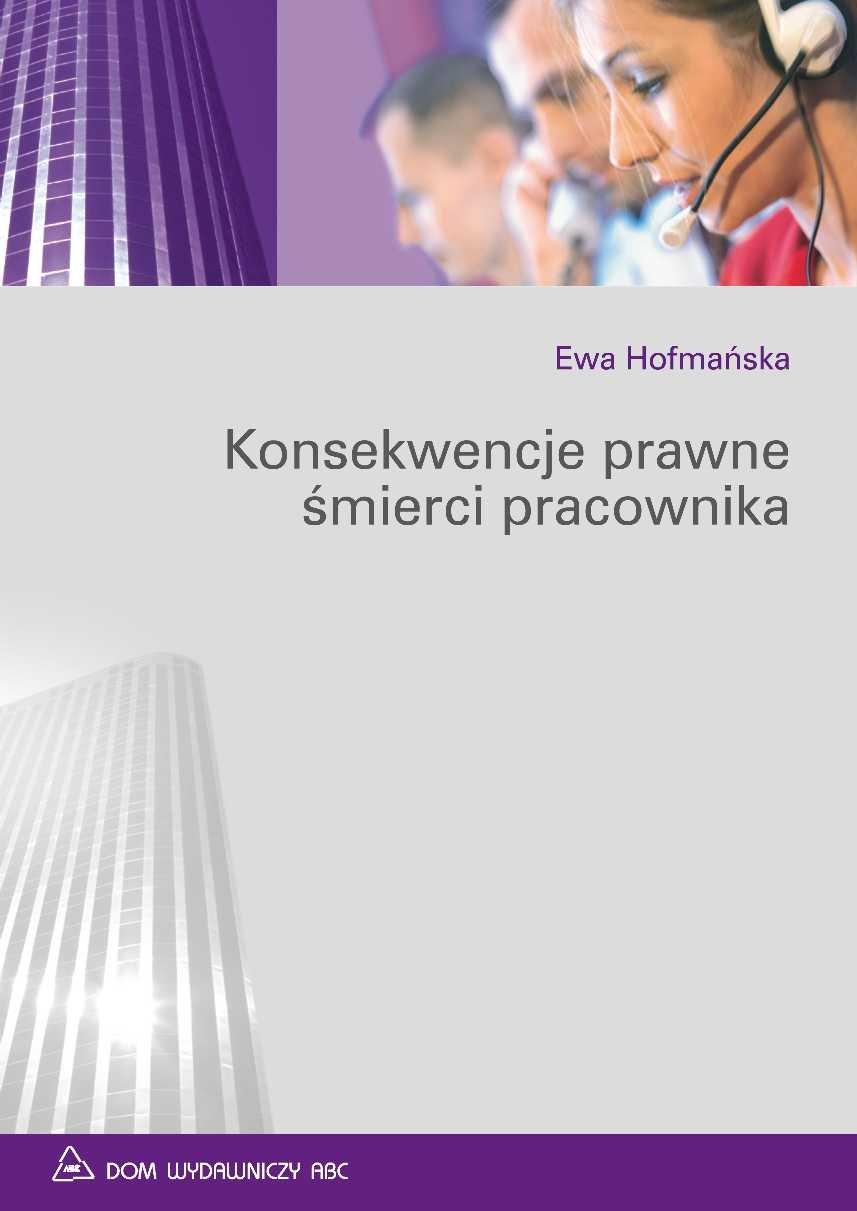 Konsekwencje prawne śmierci pracownika - Ebook (Książka PDF) do pobrania w formacie PDF