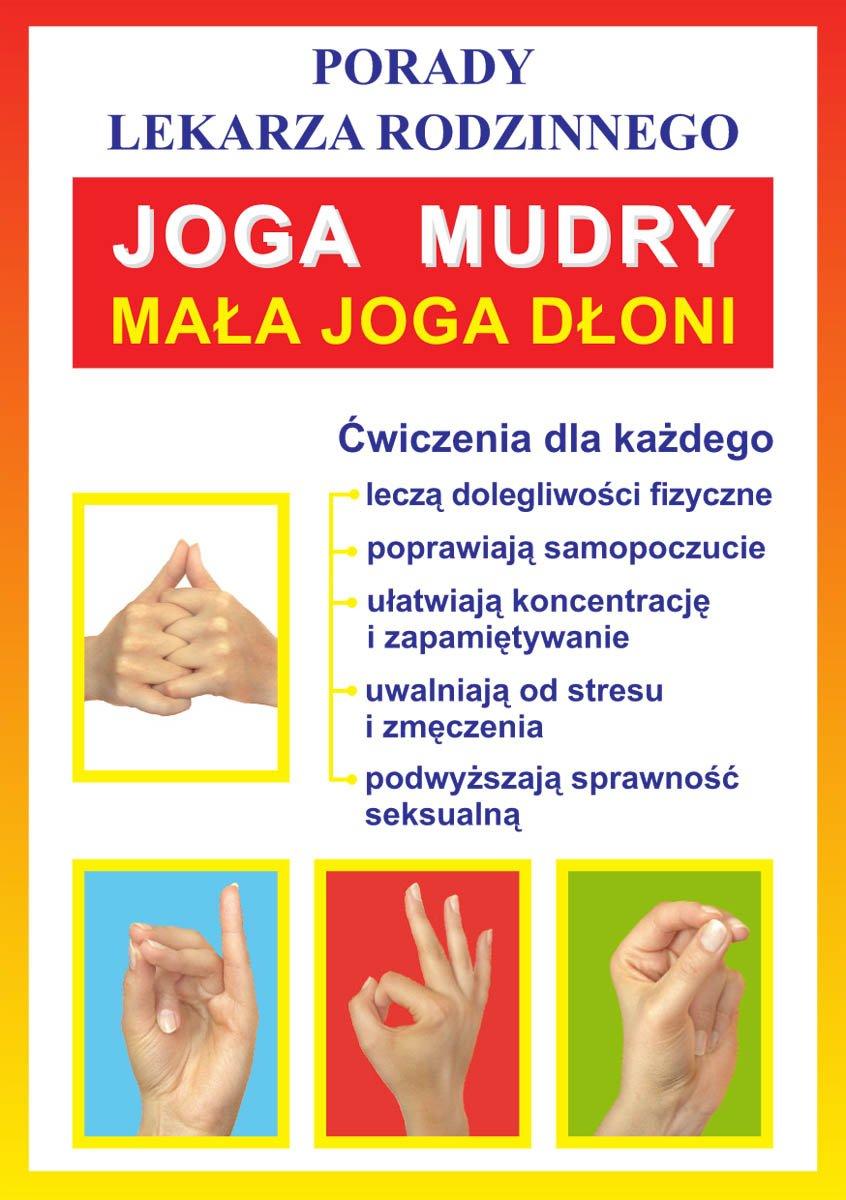 Joga. Mudry. Mała joga dłoni - Ebook (Książka PDF) do pobrania w formacie PDF