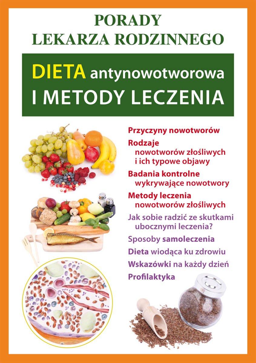 Dieta antynowotworowa i metody leczenia. Porady lekarza rodzinnego - Ebook (Książka PDF) do pobrania w formacie PDF