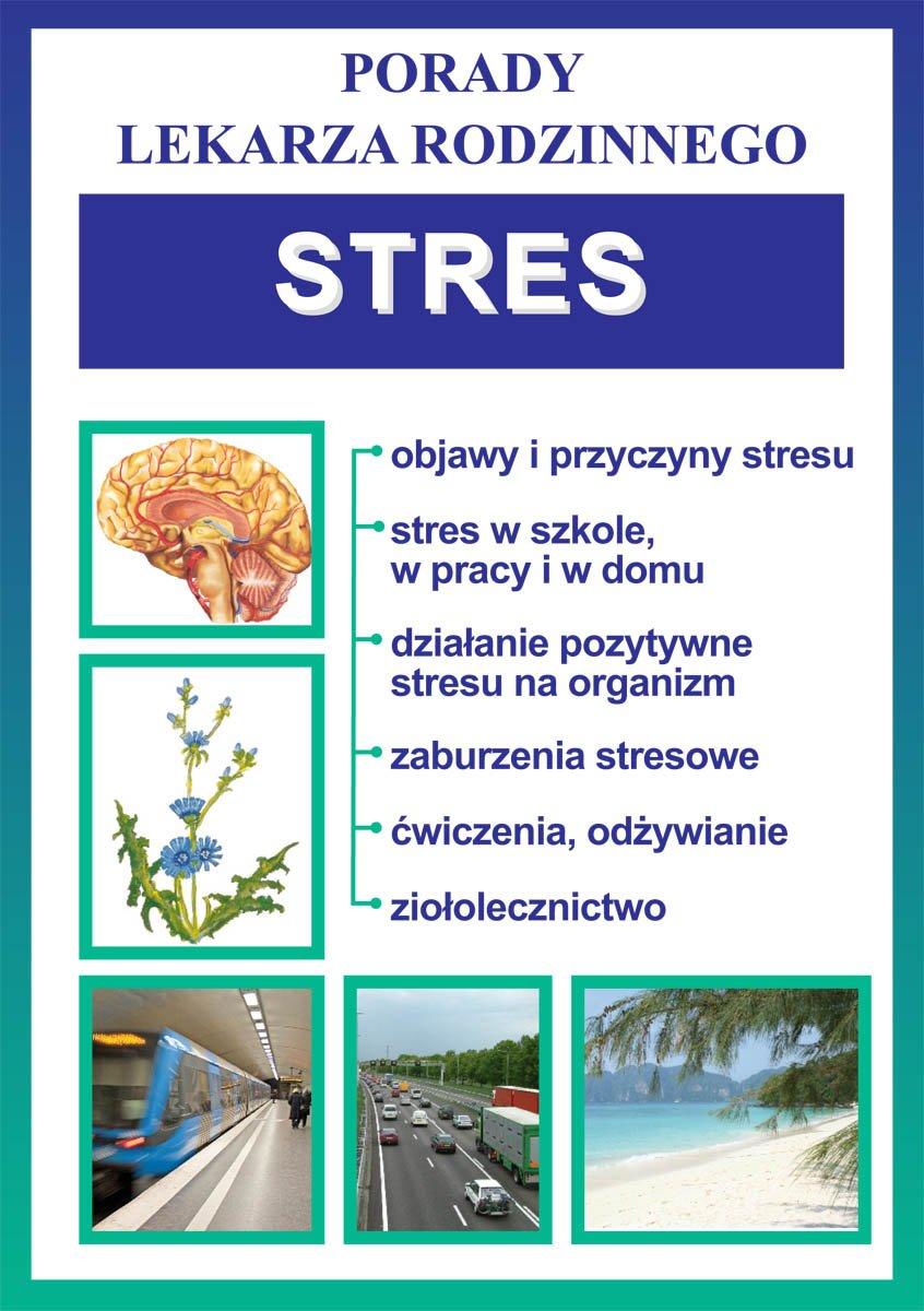 Stres. Porady lekarza rodzinnego - Ebook (Książka PDF) do pobrania w formacie PDF