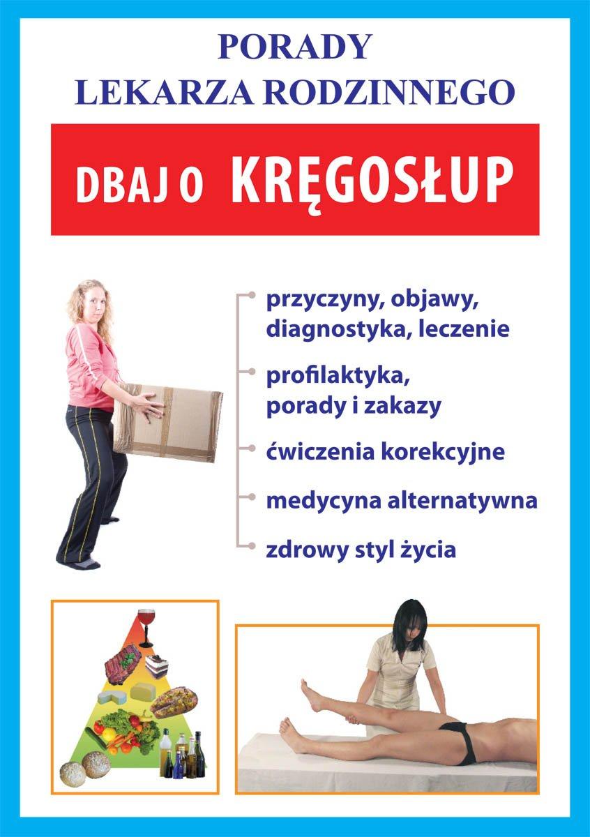 Dbaj o kręgosłup. Porady lekarza rodzinnego - Ebook (Książka PDF) do pobrania w formacie PDF