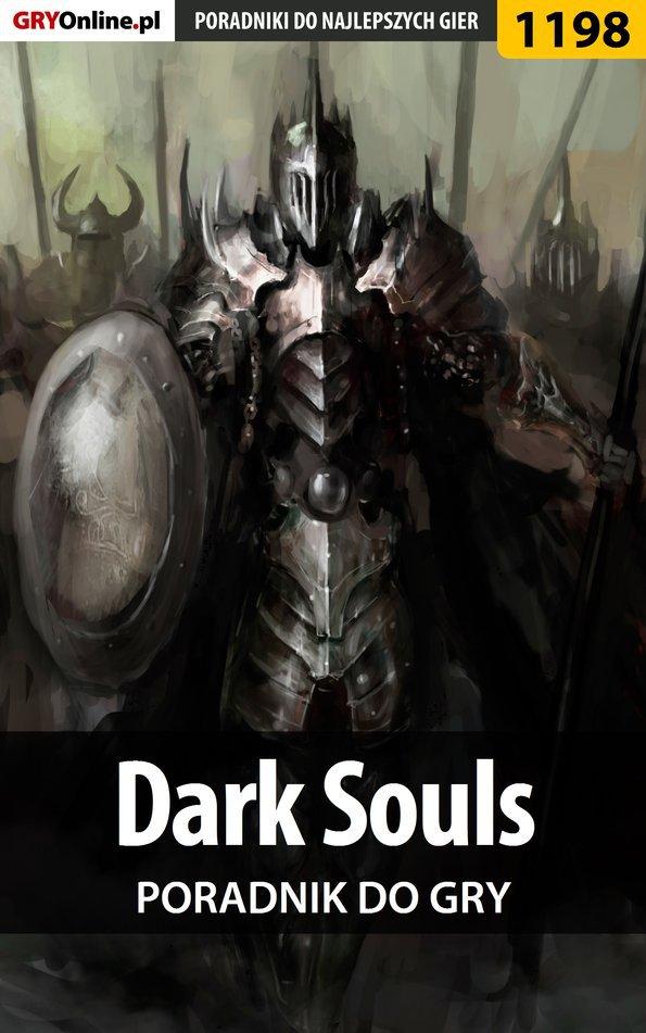 Dark Souls - poradnik do gry - Ebook (Książka PDF) do pobrania w formacie PDF