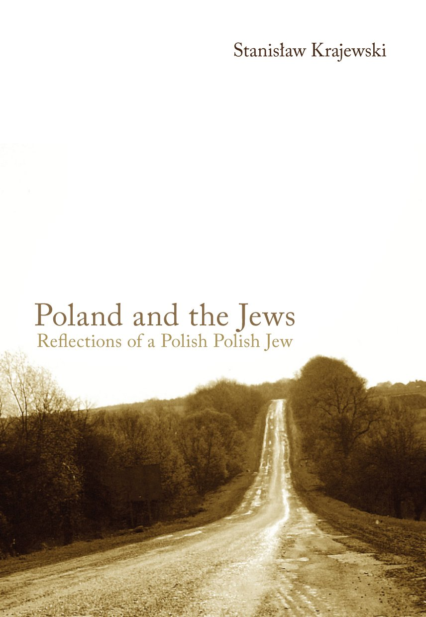 Poland and the Jews: Reflections of a Polish Polish Jew - Ebook (Książka EPUB) do pobrania w formacie EPUB