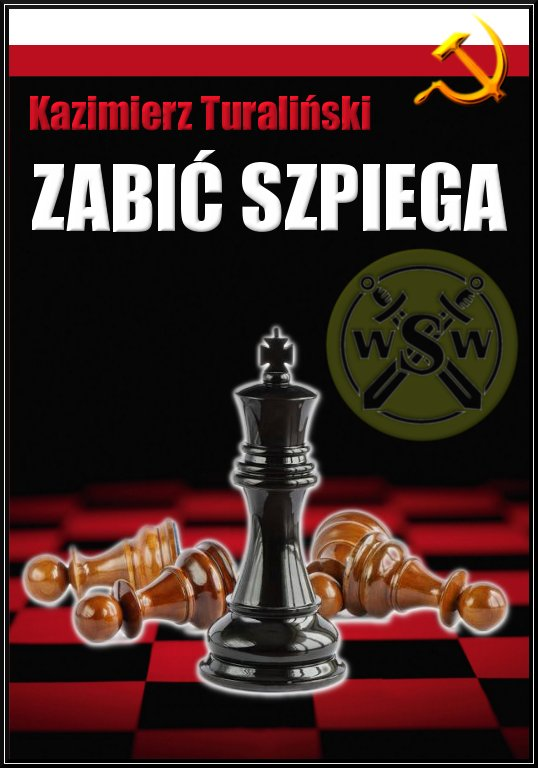 Zabić szpiega - Ebook (Książka PDF) do pobrania w formacie PDF