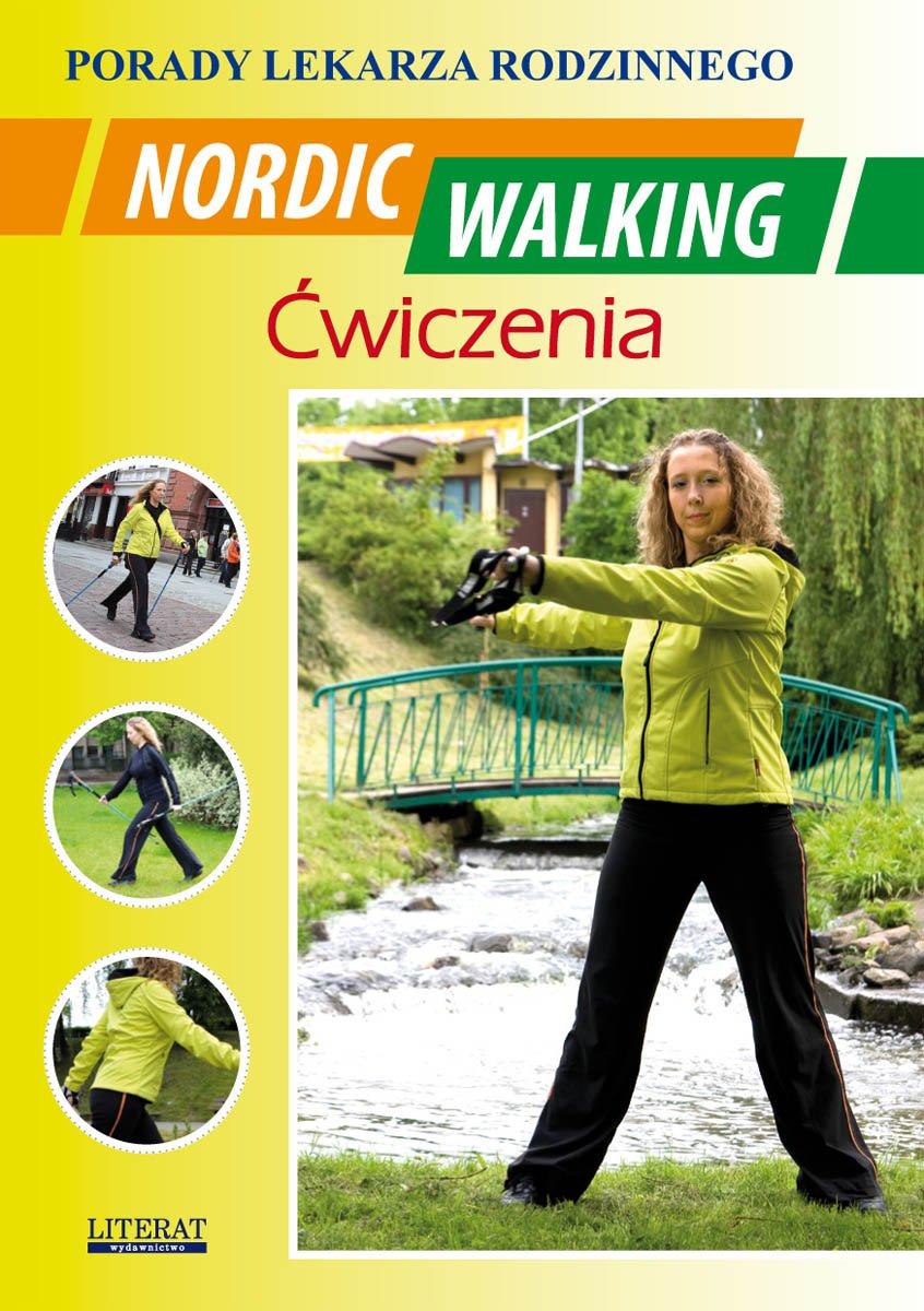 Nordic Walking. Ćwiczenia. Porady lekarza rodzinnego - Ebook (Książka PDF) do pobrania w formacie PDF