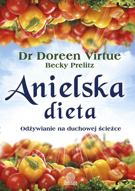 Anielska Dieta - Odżywianie na duchowej ścieżce - Ebook (Książka EPUB) do pobrania w formacie EPUB