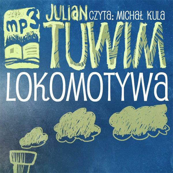 Lokomotywa - Audiobook (Książka audio MP3) do pobrania w całości w archiwum ZIP