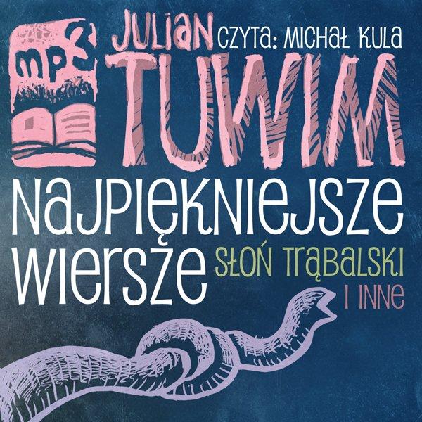 Najpiękniejsze wiersze - Słoń Trąbalski i inne - Audiobook (Książka audio MP3) do pobrania w całości w archiwum ZIP