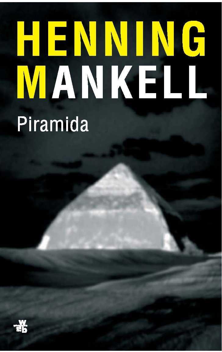 Piramida (Piramida. Część 3) - Ebook (Książka na Kindle) do pobrania w formacie MOBI