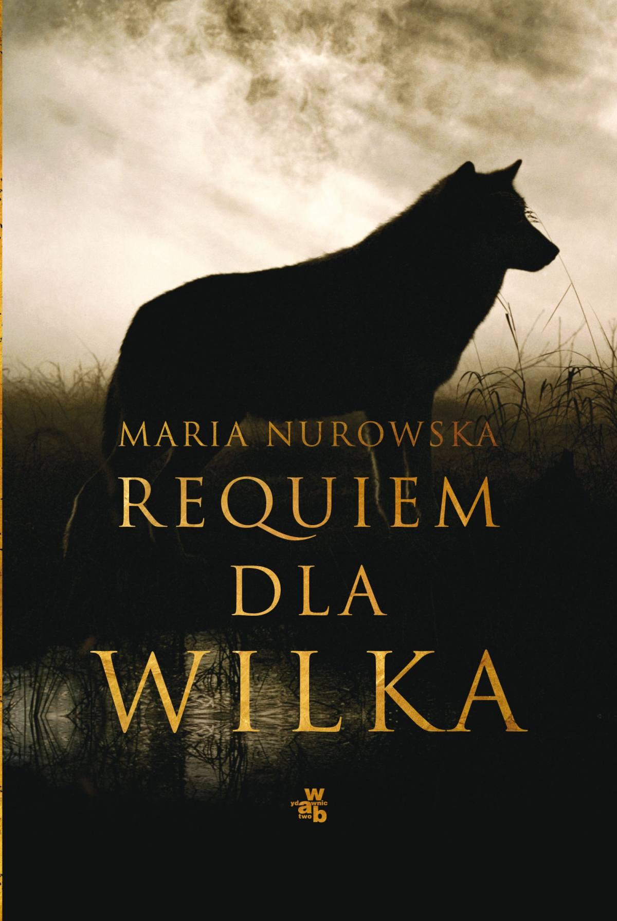 Requiem dla wilka - Ebook (Książka na Kindle) do pobrania w formacie MOBI