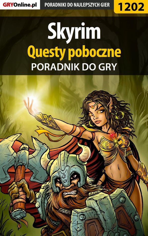Skyrim - questy poboczne - poradnik do gry - Ebook (Książka PDF) do pobrania w formacie PDF
