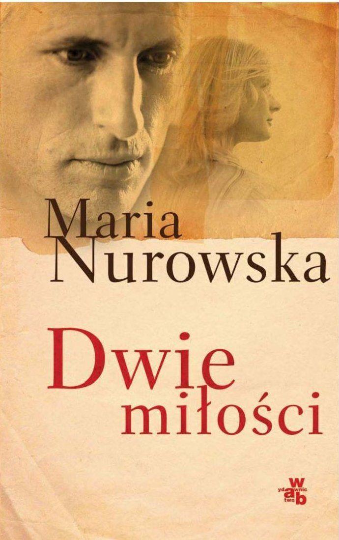 Dwie miłości - Ebook (Książka na Kindle) do pobrania w formacie MOBI