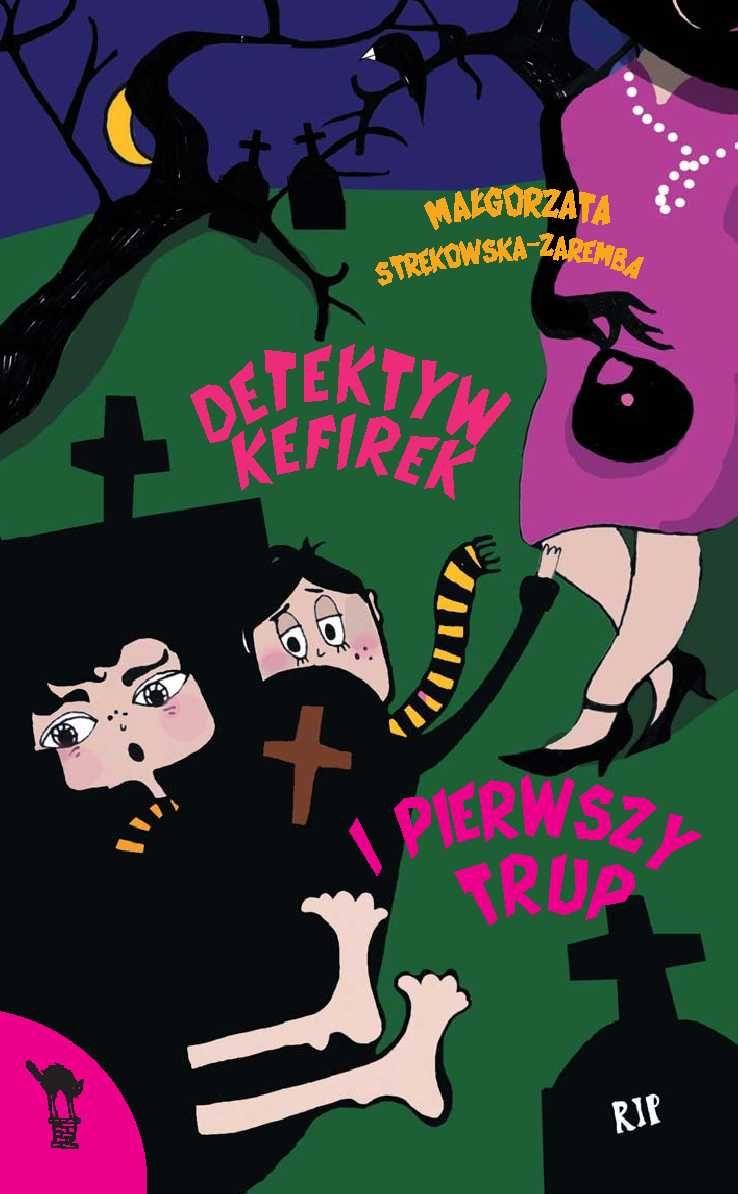 Detektyw Kefirek i pierwszy trup - Ebook (Książka na Kindle) do pobrania w formacie MOBI