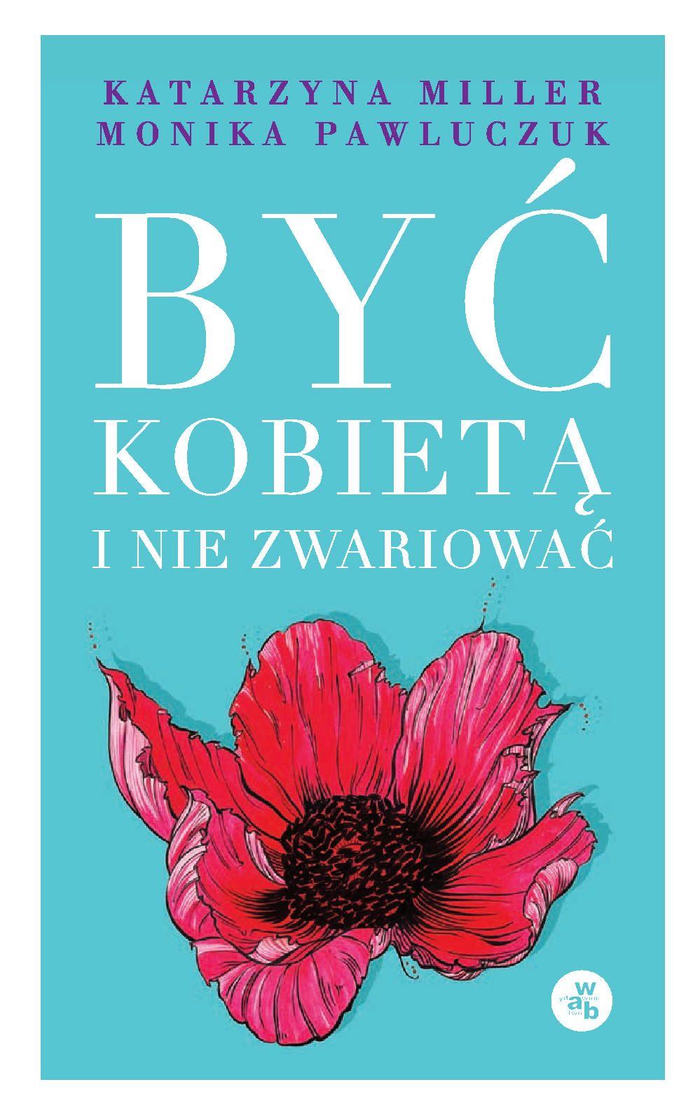 Być kobietą i nie zwariować - Ebook (Książka na Kindle) do pobrania w formacie MOBI
