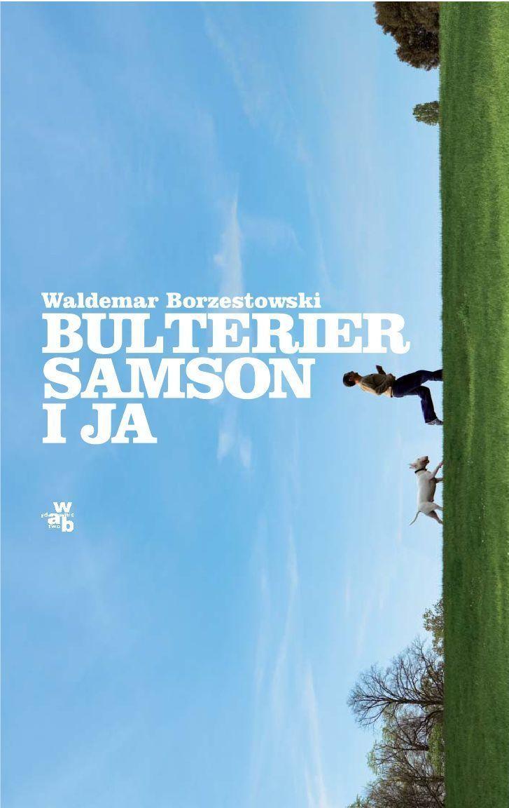 Bulterier Samson i ja - Ebook (Książka na Kindle) do pobrania w formacie MOBI