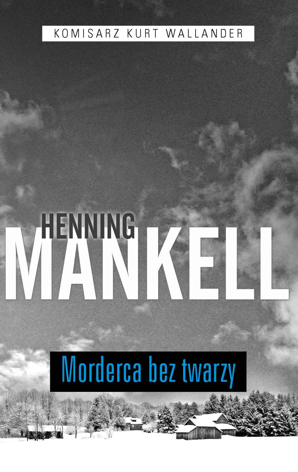 Morderca bez twarzy - Ebook (Książka na Kindle) do pobrania w formacie MOBI