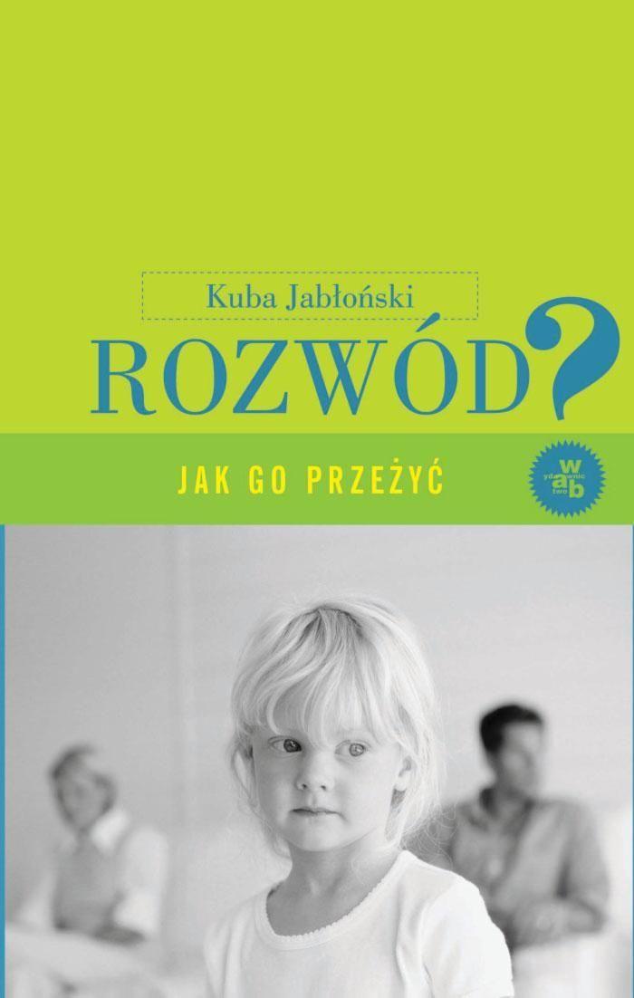 Rozwód. Jak go przeżyć? Wydanie II - Ebook (Książka na Kindle) do pobrania w formacie MOBI