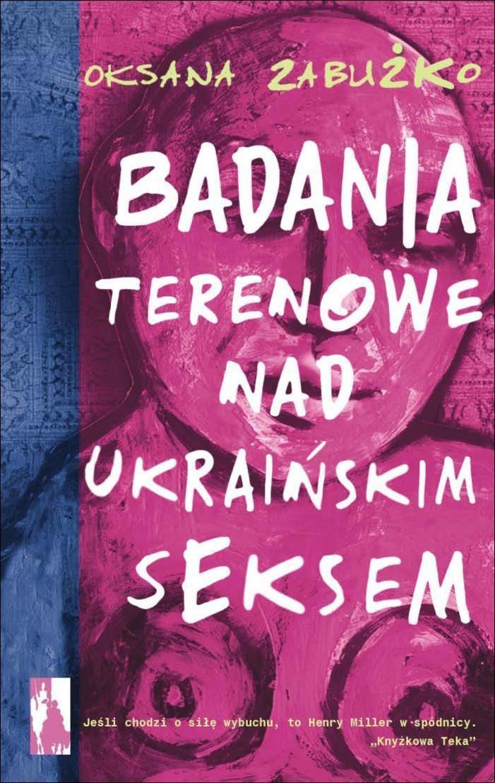 Badania terenowe nad ukraińskim seksem - Ebook (Książka na Kindle) do pobrania w formacie MOBI