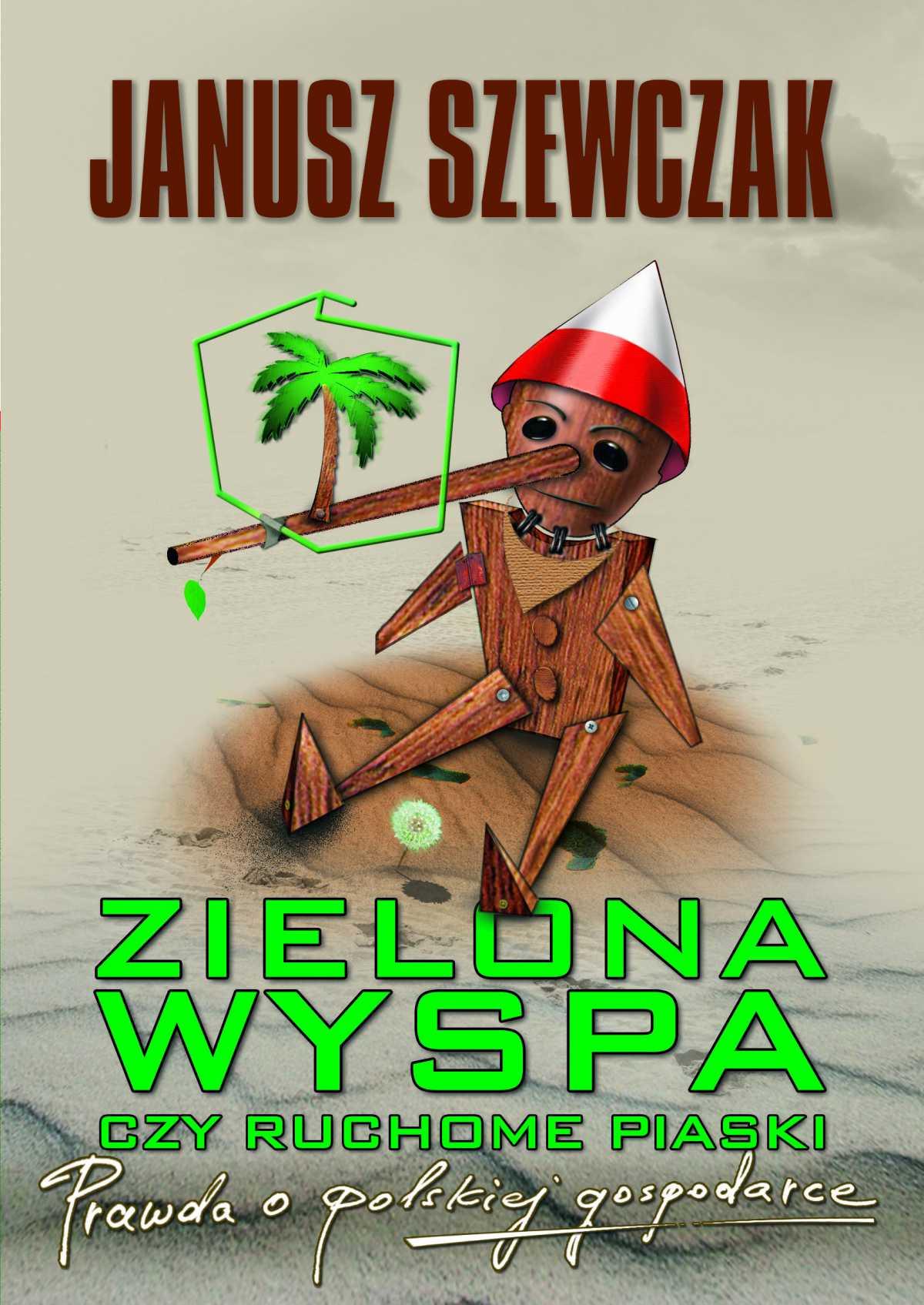 Zielona wyspa czy ruchome piaski. Prawda o polskiej gospodarce - Ebook (Książka na Kindle) do pobrania w formacie MOBI