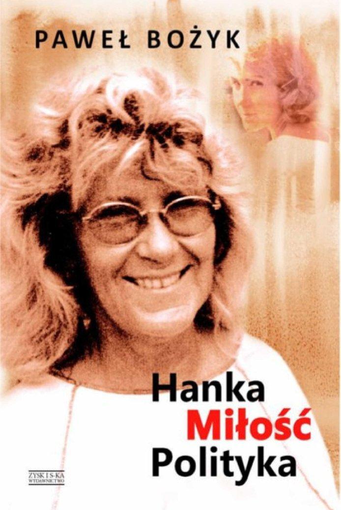 Hanka, miłość, polityka - Ebook (Książka na Kindle) do pobrania w formacie MOBI