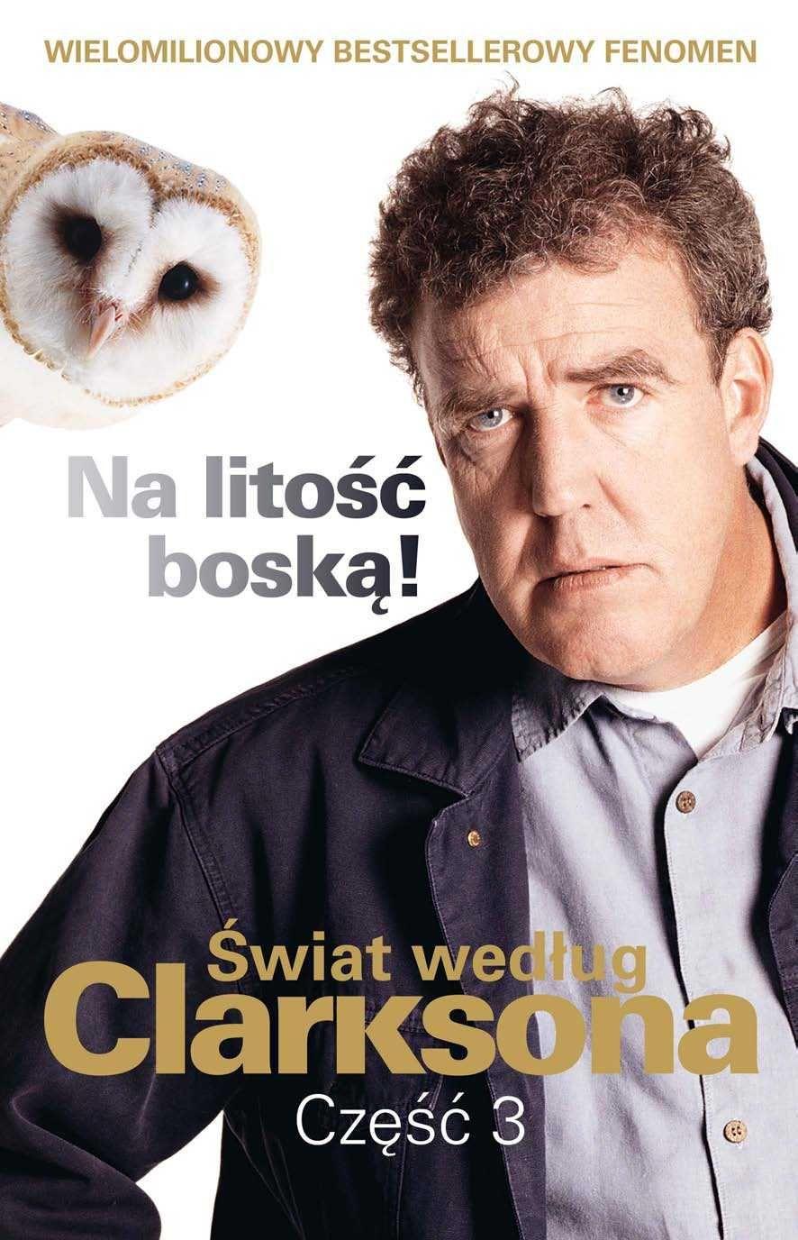 Świat według Clarksona, część 3: Na litość boską! - Ebook (Książka na Kindle) do pobrania w formacie MOBI