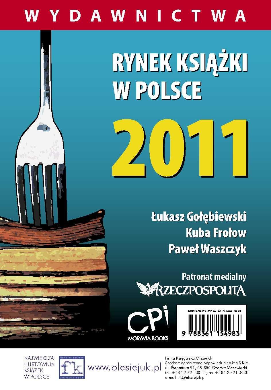 Rynek książki w Polsce 2011. Wydawnictwa - Ebook (Książka PDF) do pobrania w formacie PDF