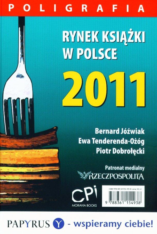 Rynek książki w Polsce 2011. Poligrafia - Ebook (Książka PDF) do pobrania w formacie PDF