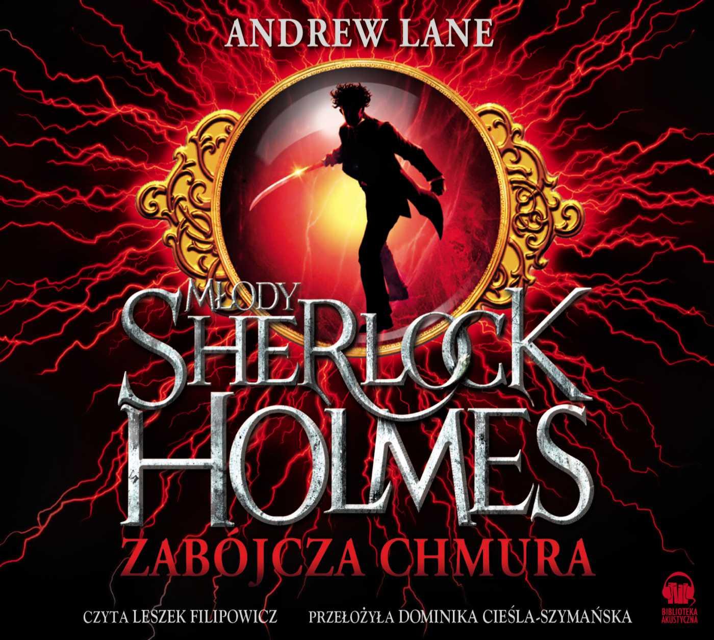 Młody Sherlock Holmes. Zabójcza chmura - Audiobook (Książka audio MP3) do pobrania w całości w archiwum ZIP