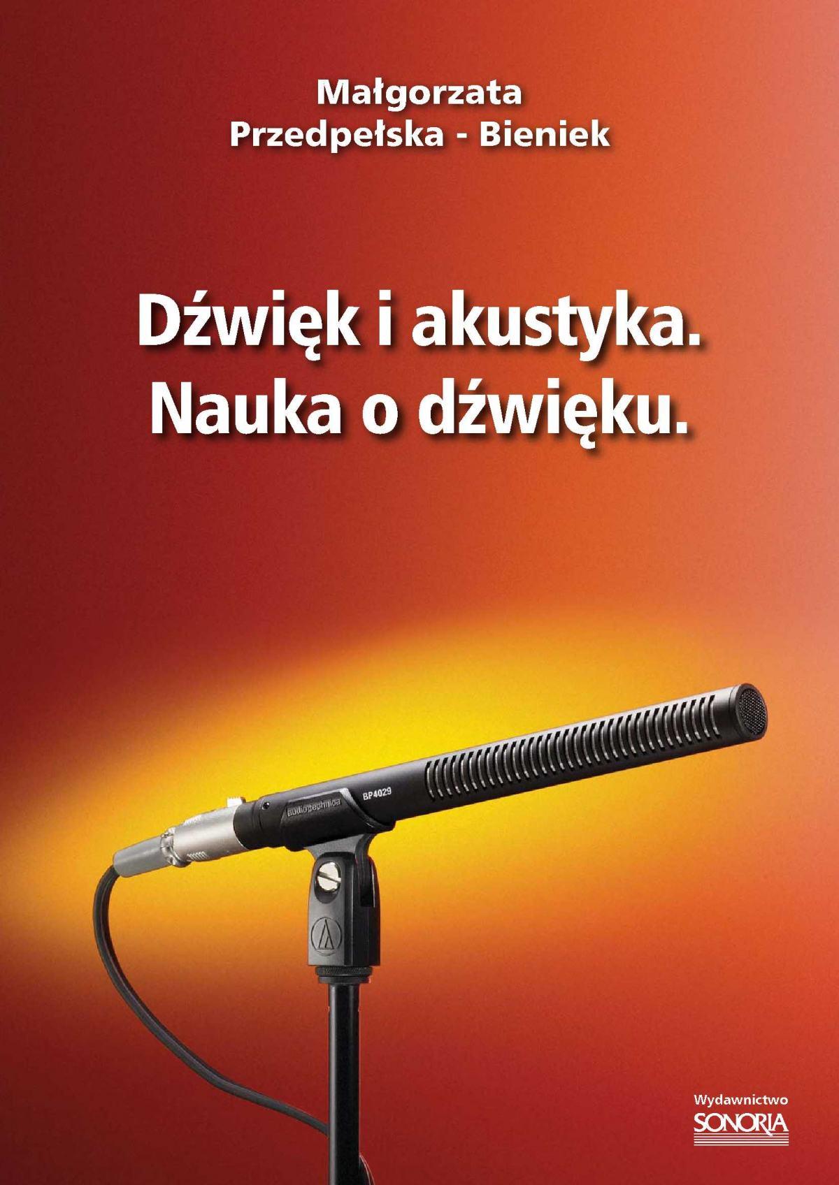 Dźwięk i akustyka. Nauka o dźwięku. - Ebook (Książka PDF) do pobrania w formacie PDF