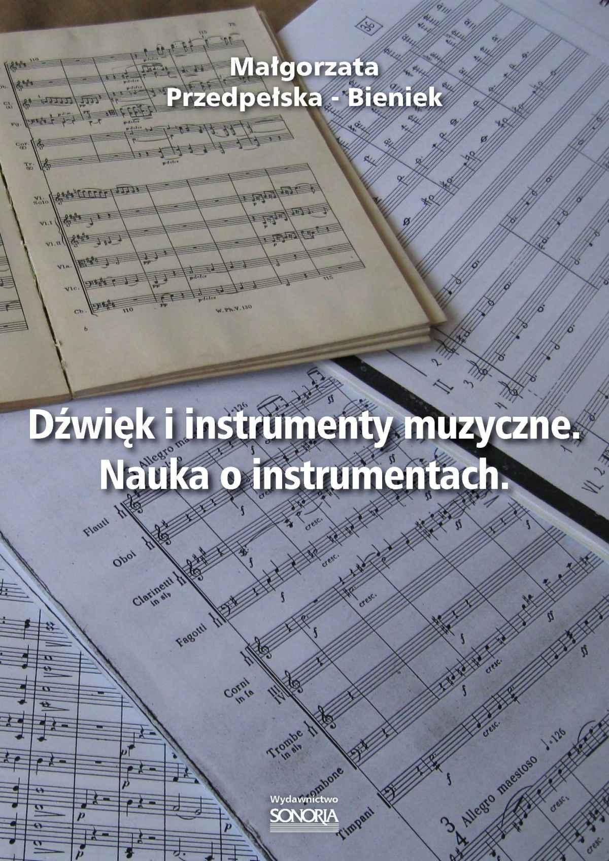 Dźwięk i instrumenty muzyczne. Nauka o instrumentach. - Ebook (Książka PDF) do pobrania w formacie PDF