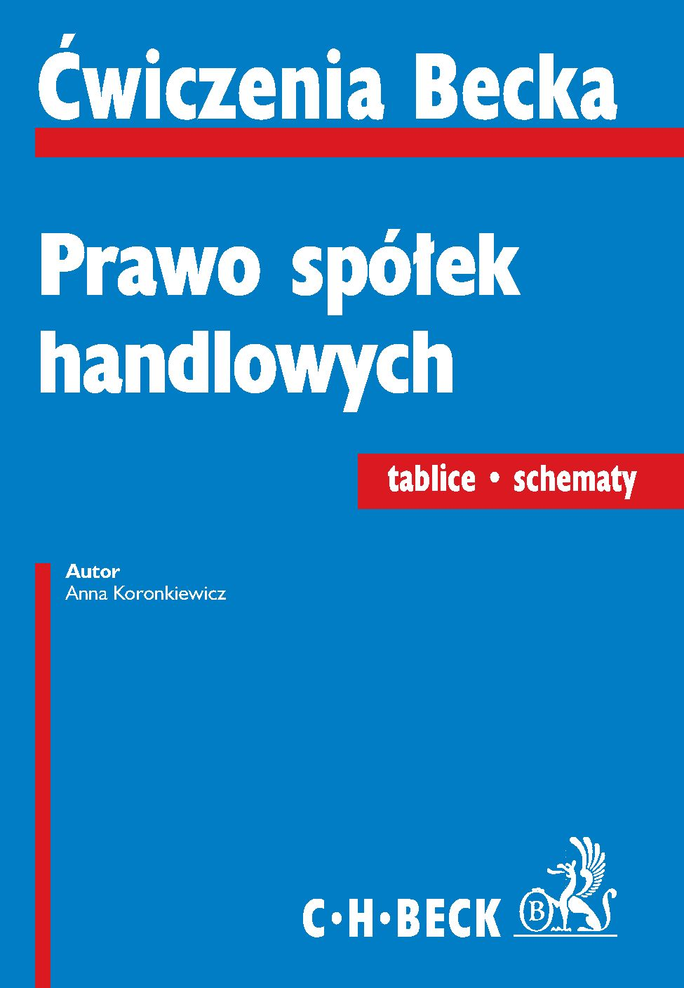 Prawo spółek handlowych. Tablice. Schematy - Ebook (Książka PDF) do pobrania w formacie PDF