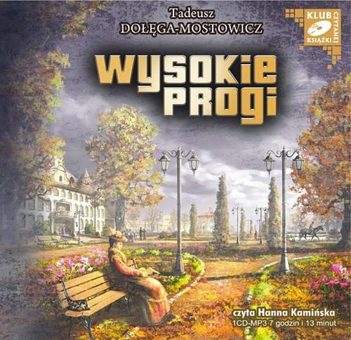 Wysokie progi - Audiobook (Książka audio MP3) do pobrania w całości w archiwum ZIP