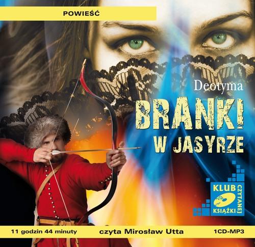 Branki w Jasyrze - Audiobook (Książka audio MP3) do pobrania w całości w archiwum ZIP