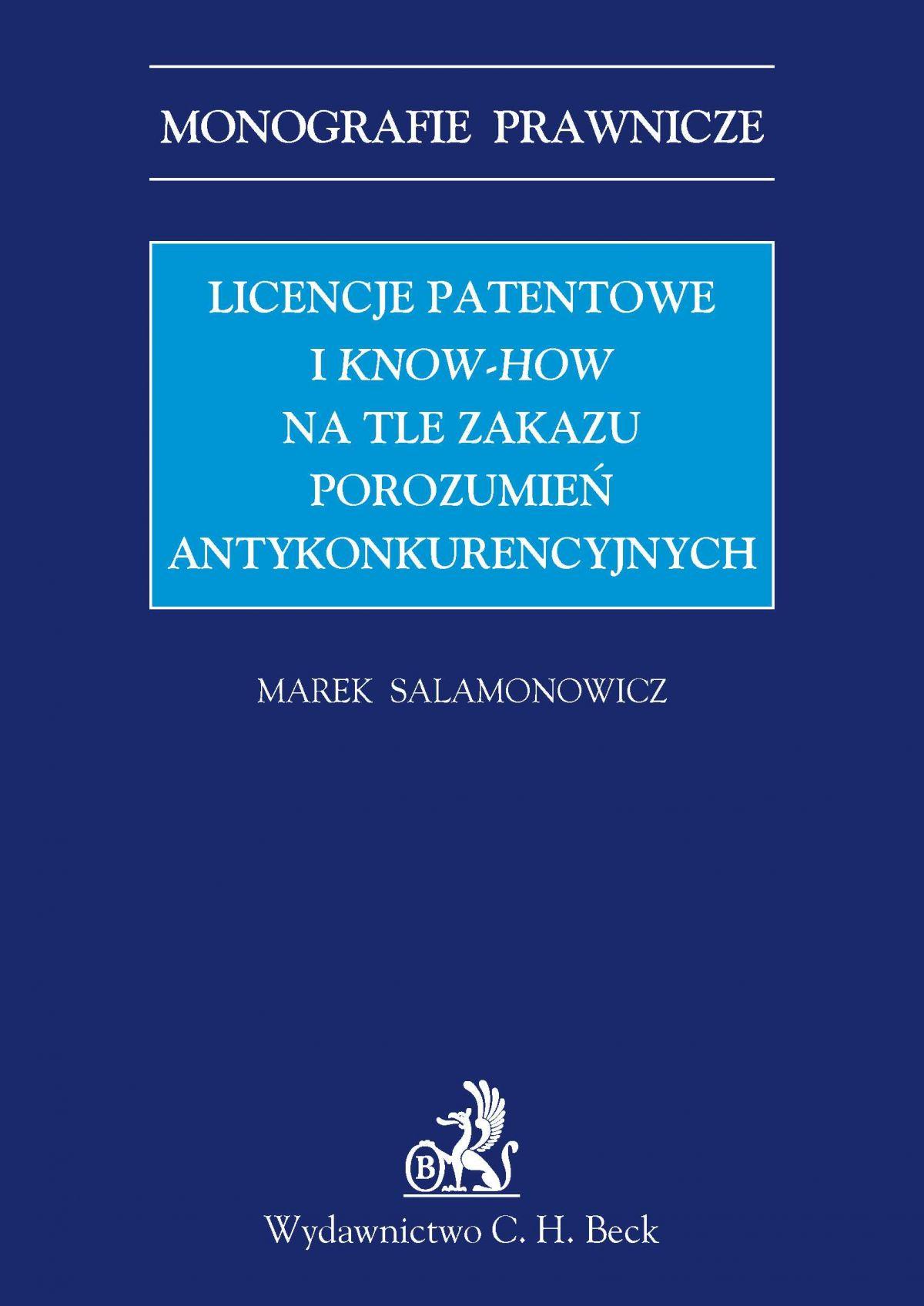 Licencje patentowe i know-how na tle zakazu porozumień antykonkurencyjnych - Ebook (Książka PDF) do pobrania w formacie PDF