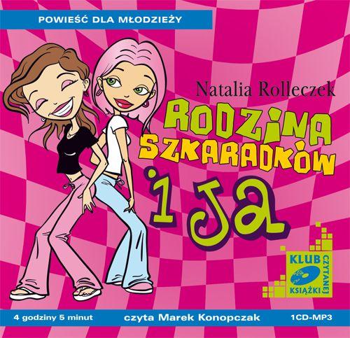 Rodzina Szkaradków i ja - Audiobook (Książka audio MP3) do pobrania w całości w archiwum ZIP