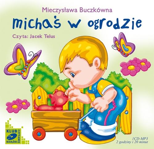 Michaś w ogrodzie - Audiobook (Książka audio MP3) do pobrania w całości w archiwum ZIP