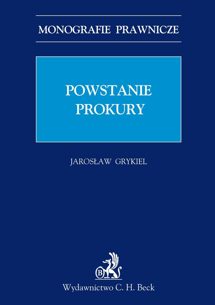 Powstanie prokury - Ebook (Książka PDF) do pobrania w formacie PDF