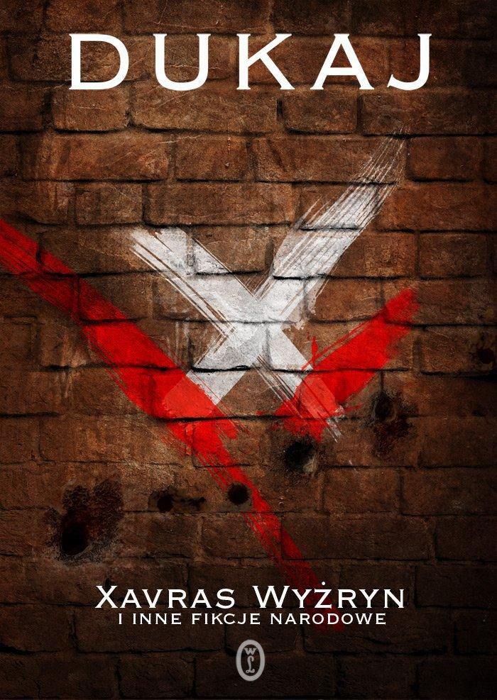 Xavras Wyżryn i inne fikcje narodowe - Ebook (Książka EPUB) do pobrania w formacie EPUB