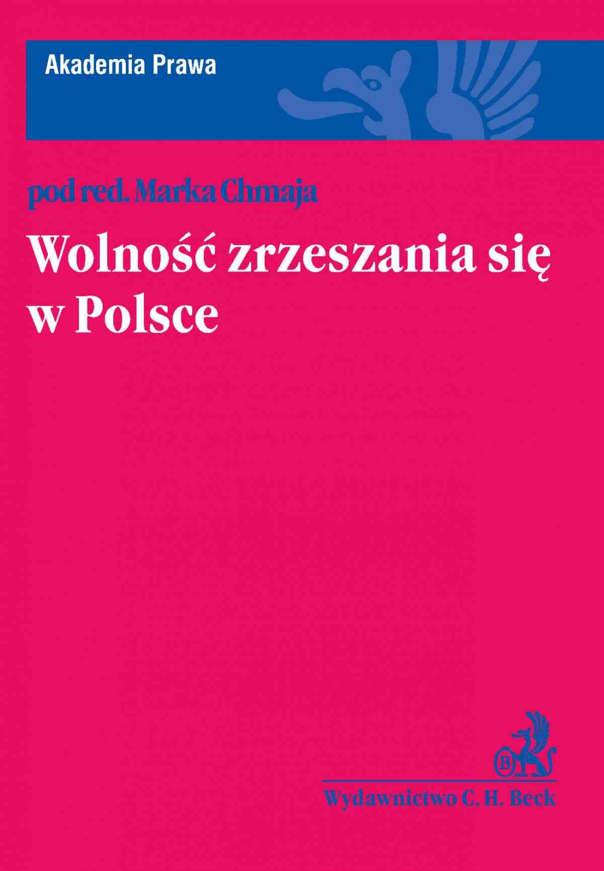 Wolność zrzeszania się w Polsce - Ebook (Książka PDF) do pobrania w formacie PDF