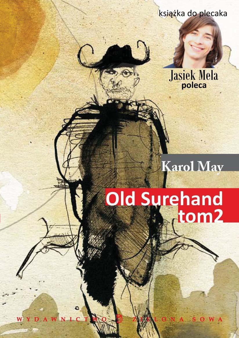 Old Surehand. Tom II - Ebook (Książka EPUB) do pobrania w formacie EPUB
