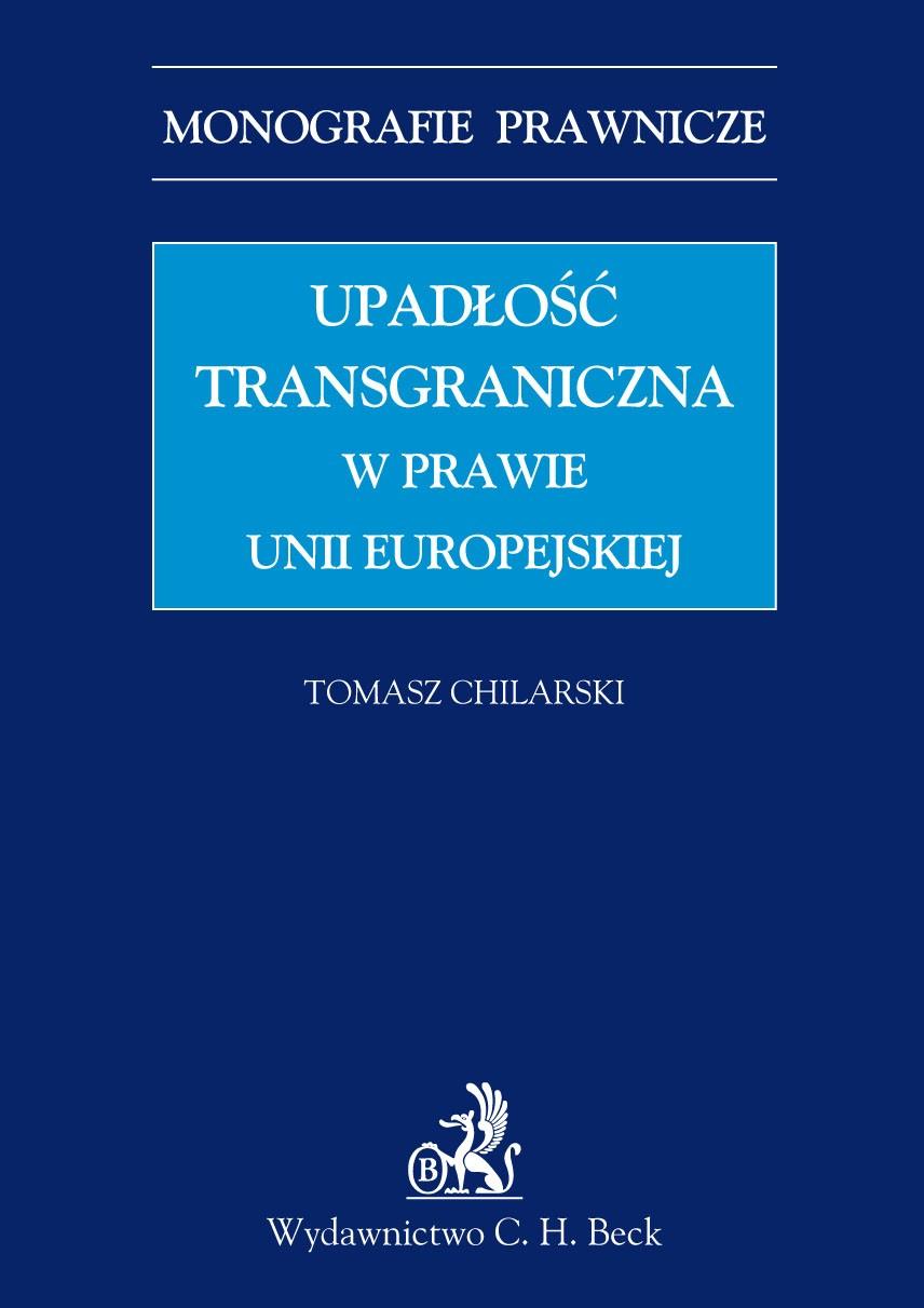 Upadłość transgraniczna w prawie UE - Ebook (Książka PDF) do pobrania w formacie PDF