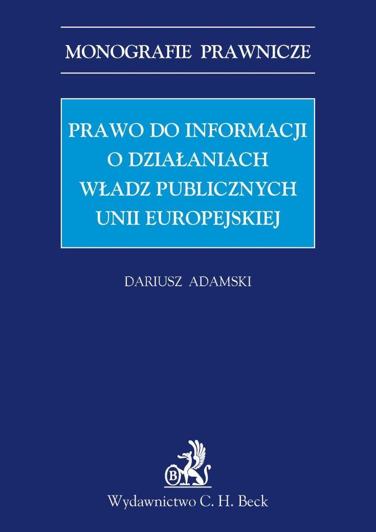 Prawo do informacji o działaniach władz publicznych Unii Europejskiej - Ebook (Książka PDF) do pobrania w formacie PDF