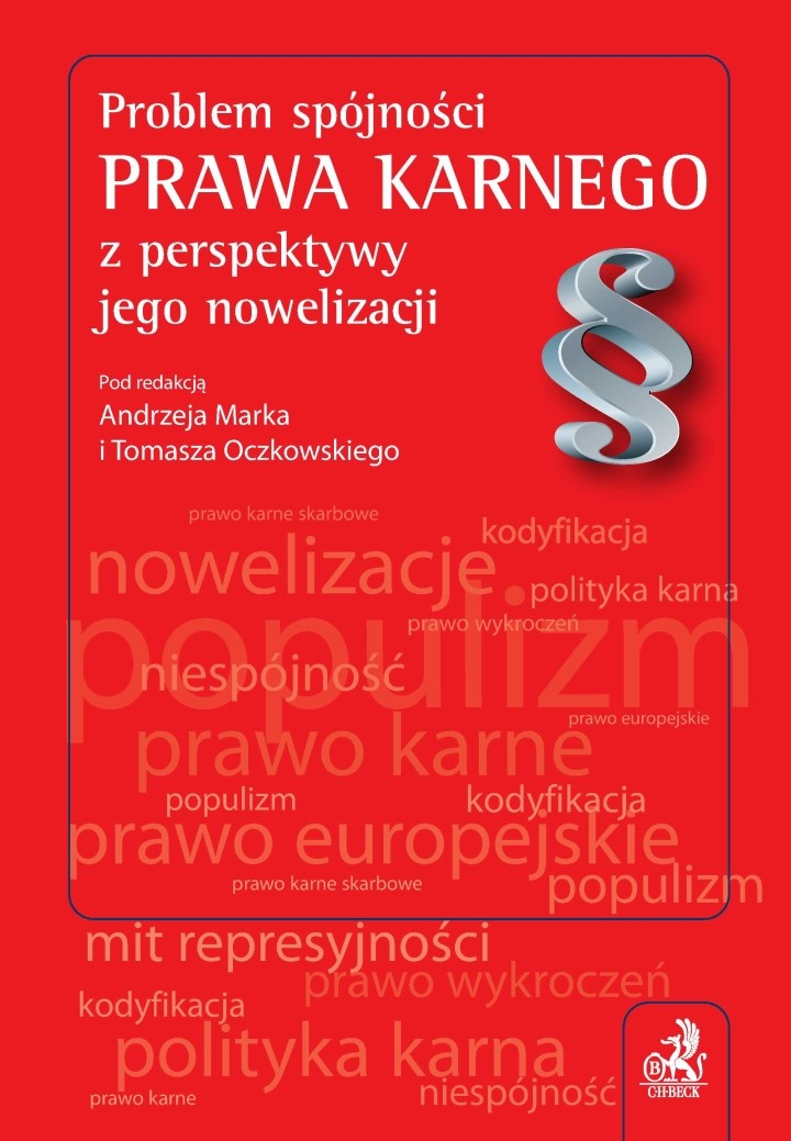Problem spójności prawa karnego z perspektywy jego nowelizacji - Ebook (Książka PDF) do pobrania w formacie PDF