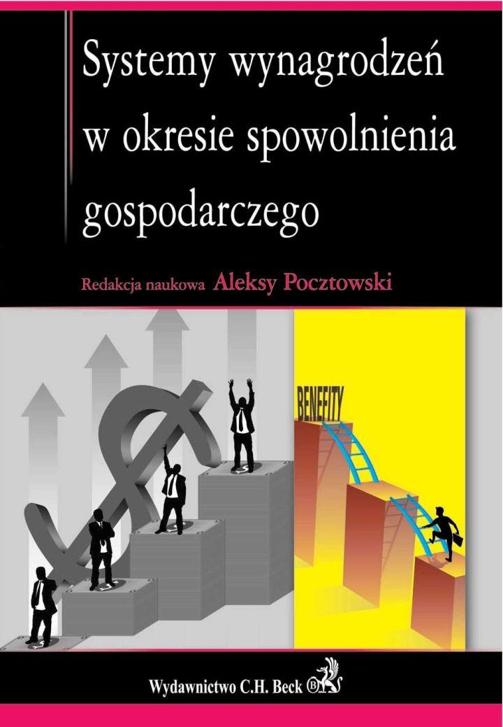 Systemy wynagrodzeń w okresie spowolnienia gospodarczego - Ebook (Książka PDF) do pobrania w formacie PDF