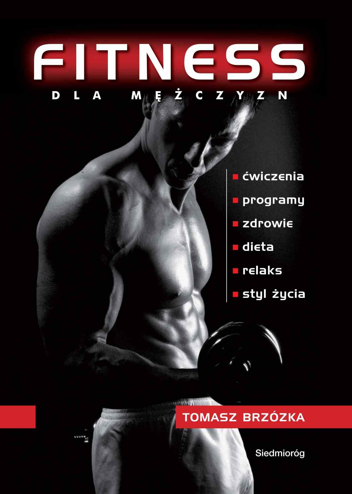 Fitness dla mężczyzn - Ebook (Książka PDF) do pobrania w formacie PDF