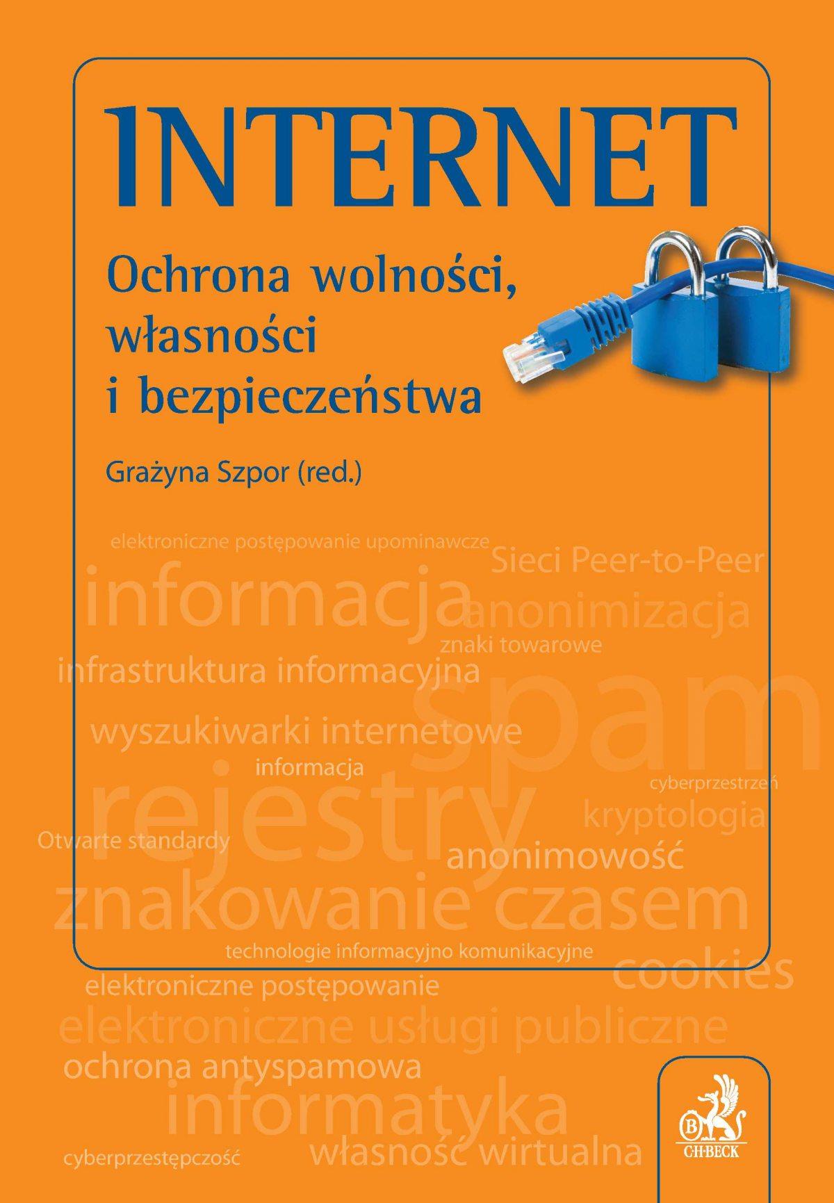 Internet. Ochrona wolności, własności i bezpieczeństwo - Ebook (Książka PDF) do pobrania w formacie PDF